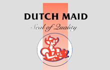 Dutchmaid